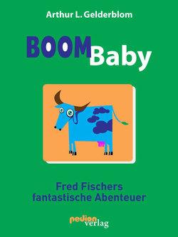 Boom Baby von Gelderblom,  Arthur L