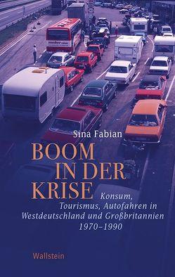 Boom in der Krise von Fabian,  Sina