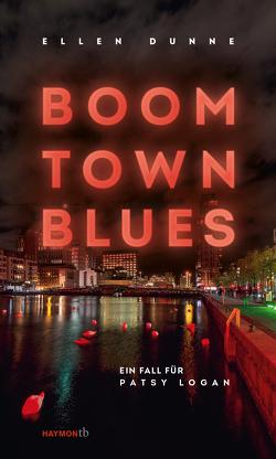 Boom Town Blues von Dunne,  Ellen