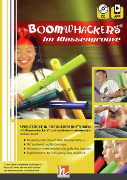 Boomwhackers im Klassengroove inkl. Audio-CD + App von Gramss,  Klaus