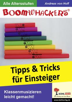 Boomwhackers – Tipps und Tricks für Einsteiger von Hoff,  Andreas von