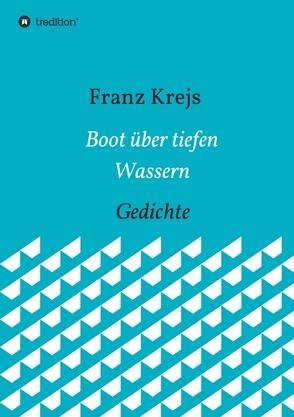 Boot über tiefen Wassern von Krejs,  Franz