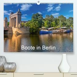 Boote in Berlin (Premium, hochwertiger DIN A2 Wandkalender 2021, Kunstdruck in Hochglanz) von Fotografie,  ReDi