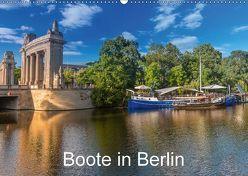 Boote in Berlin (Wandkalender 2018 DIN A2 quer) von Fotografie,  ReDi