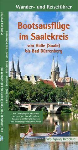 Bootsausflüge im Saalekreis von Drechsel,  Wolfgang