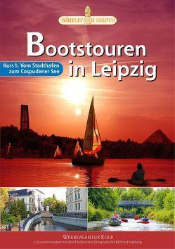 Bootstouren in Leipzig – Kurs 1 von Achtner,  Denis