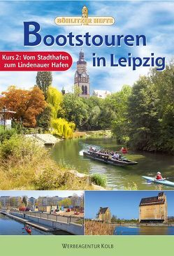 Bootstouren in Leipzig – Kurs 2 von Achtner,  Denis