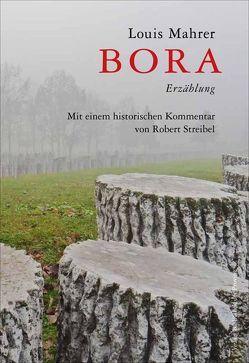 Bora von Mahrer,  Louis, Streibel,  Robert