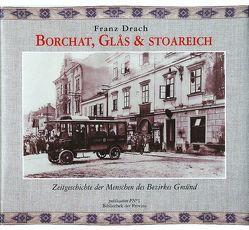 Borchat, Glas und stoareich von Drach,  Franz