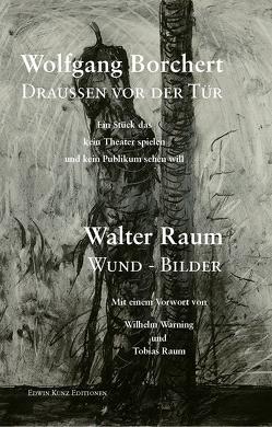 Borchert: Draußen vor der Tür von Borchert,  Wolfgang, Kunz,  Edwin, Raum,  Walter