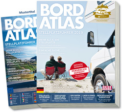 Bordatlas Stellplatzführer 2019 von Reisemobil International,  Redaktion