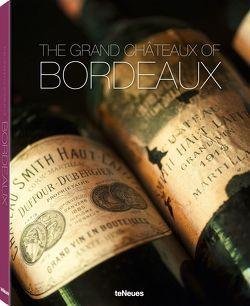 Bordelais Légendaire – Les Châteaux et les vins von Frenzel,  Ralf