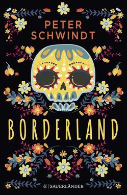 Borderland von Schwindt,  Peter