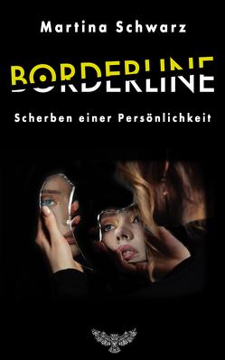 Borderline von Schwarz,  Martina