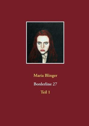Borderline 27 von Blinger,  Maria