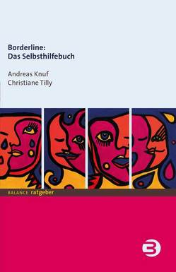 Borderline: Das Selbsthilfebuch von Knuf,  Andreas, Tilly,  Christiane