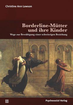 Borderline-Mütter und ihre Kinder von Lawson,  Christine Ann