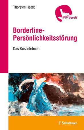 Borderline-Persönlichkeitsstörung von Heedt,  Thorsten