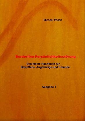 Borderline-Persönlichkeitsstörung von Pollert,  Michael