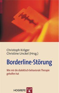 Borderline-Störung von Kröger,  Christoph B, Unckel,  Christine