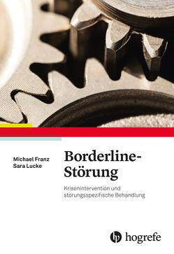 Borderline-Störung von Franz,  Michael, Lucke,  Sara