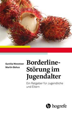 Borderline-Störung im Jugendalter von Bohus,  Martin, Wewetzer,  Gunilla