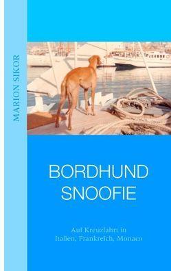 Bordhund Snoofie von Sikor,  Marion