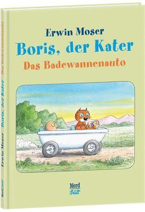 Boris, der Kater – Das Badewannenauto von Moser,  Erwin