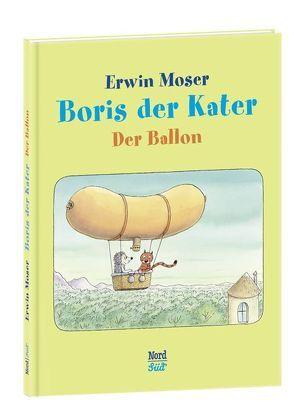 Boris der Kater – Der Ballon von Moser,  Erwin