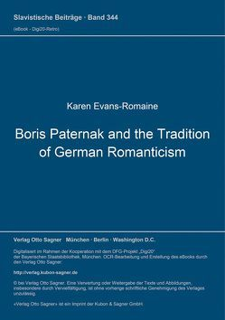 Boris Paternak and the Tradition of German Romanticism von Evans-Romaine,  Karen