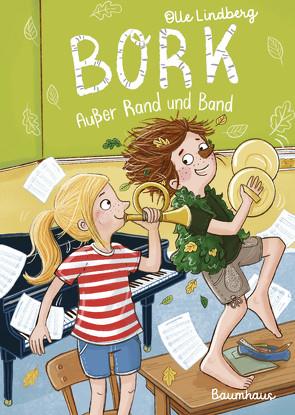 Bork – Außer Rand und Band von Kunkel,  Daniela, Lindberg,  Olle