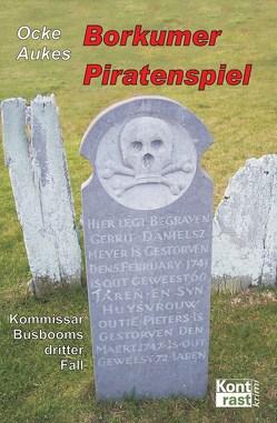 Borkumer Piratenspiel von Aukes,  Ocke