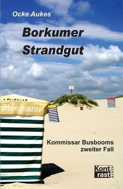 Borkumer Strandgut von Aukes,  Ocke