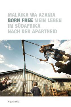 Born Free von Azania,  Malaika Wa