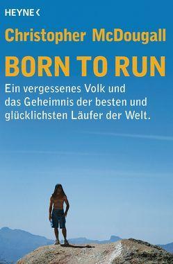 Born to Run von McDougall,  Christopher, Roller,  Werner