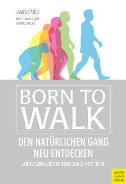 Born to Walk von Earls,  James, Myers,  Thomas