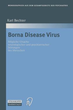Borna Disease Virus von Bechter,  Karl