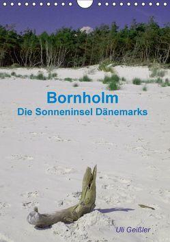 Bornholm – Die Sonneninsel Dänemarks (Wandkalender 2018 DIN A4 hoch) von Geißler,  Uli