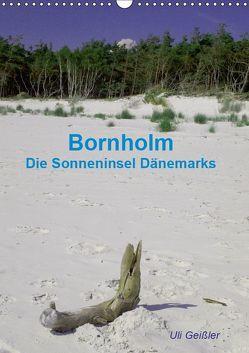 Bornholm – Die Sonneninsel Dänemarks (Wandkalender 2019 DIN A3 hoch) von Geißler,  Uli