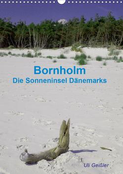 Bornholm – Die Sonneninsel Dänemarks (Wandkalender 2020 DIN A3 hoch) von Geißler,  Uli