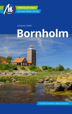 Bornholm Reiseführer Michael Müller Verlag von Haller,  Andreas