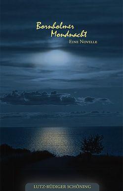 Bornholmer Mondnacht von Schöning,  Lutz-Rüdiger