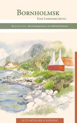Bornholmsk von Schöning,  Lutz-Rüdiger