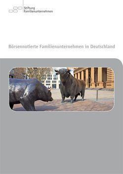 Börsennotierte Familienunternehmen in Deutschland von Achleitner,  Ann K, Hennerkes,  Brun H, Kaserer,  Christoph