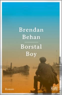 Borstal Boy von Behan,  Brendan, Meyer-Clason,  Curt