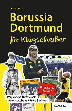 Borussia Dortmund für Klugscheißer von Staat,  Sascha
