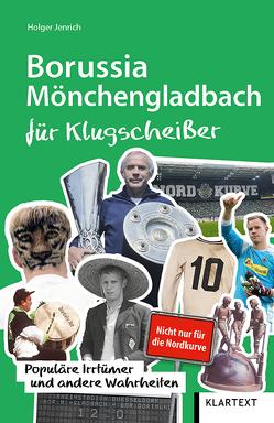 Borussia Mönchengladbach für Klugscheißer von Jenrich,  Holger