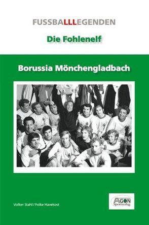 Borussia Mönchengladbach von Havekost,  Folke, Stahl,  Volker, Wolf,  Andreas