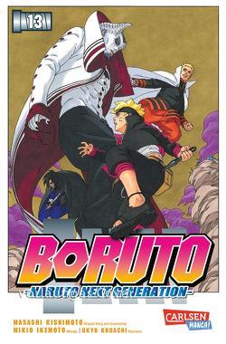 Boruto – Naruto the next Generation 13 von Ikemoto,  Mikio, Kishimoto,  Masashi, Kodachi,  Ukyo, Tsuji,  Miyuki