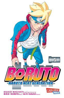 Boruto – Naruto the next Generation 5 von Ikemoto,  Mikio, Kishimoto,  Masashi, Kodachi,  Ukyo, Tsuji,  Miyuki